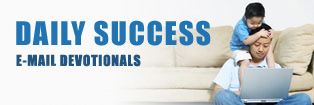 Daily Success - E-Mail Devotionals for Fathers