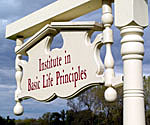 Picture of a sign that reads 'Institute in Basic Life Principles'