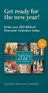 Order your 2021 Biblical Character Calendar today!
