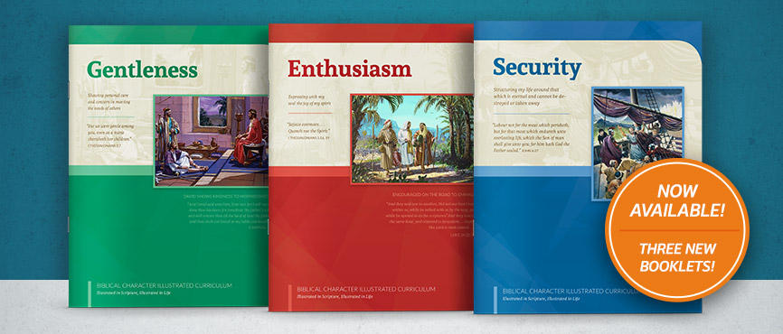 Three New Character Curriculum booklets!